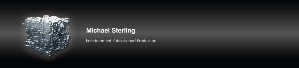 Michael Sterling - Entertainment Publicity and Production